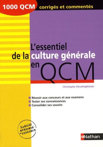 Christophe Desaintghislain - L'essentiel de la culture générale en QCM.