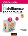 Christophe Deschamps et Nicolas Moinet - La boîte à outils de l'intelligence économique.
