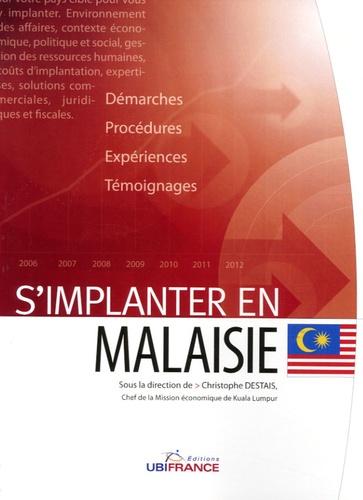 Christophe Destais - S'implanter en Malaisie.
