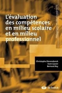 L'évaluation des compétences en milieu scolaire et en milieu professionnel - Christophe Dierendonck |
