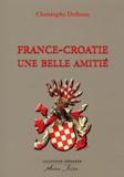 Christophe Dolbeau - France-Croatie - Une vieille amitié.