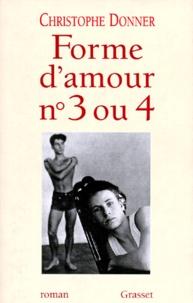 Christophe Donner - Forme d'amour n°3 ou 4.