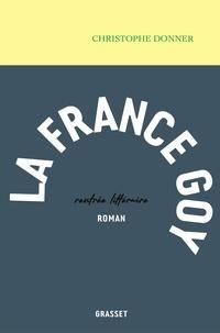Christophe Donner - La France goy.