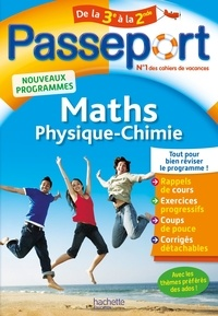 Téléchargement gratuit du livre de phrases en français Passeport Maths-Physique-Chimie de la 3e vers la 2de 9782017865285  (Litterature Francaise)