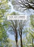 Christophe Drénou - Face aux arbres - Apprendre à les observer pour les comprendre.
