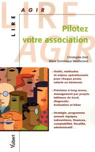 Christophe Drot et Marie-Dominique Monferrand - Pilotez votre association.