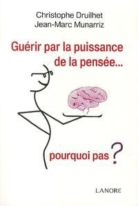 Guérir par la puissance de la pensée... - Pourquoi pas ?.pdf