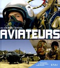 Christophe Dubois et Rémy Michelin - Aviateurs - Au coeur de l'action.