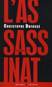 Christophe Dufossé - L'assassinat.