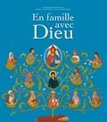 Christophe Dufour et Claude Azéma - En famille avec Dieu.