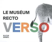 Christophe Dufour et Ludovic Maggioni - Le muséum recto verso - 40 ans d'expositions temporaires au Muséum d'histoire naturelle de Neuchâtel.