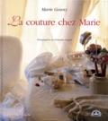 Christophe Dugied et Marie Gouny - La couture chez Marie.