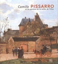 Christophe Duvivier et Eva-Marina Froitzheim - Camille Pissarro et les peintres de la vallée de l'Oise - Entre ciel et terre , édition bilingue Français-Allemand.