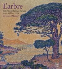 Christophe Duvivier - L'arbre dans la peinture de paysage entre 1850 et 1920 - De.