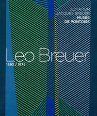 Christophe Duvivier - Leo Breuer (1893-1975) - Donation Jacques Breuer, musée de Pontoise.