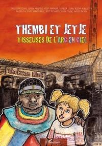 Christophe Edimo - Thembi et Jetje, tisseuses de l'arc en ciel.