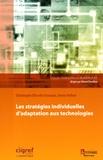 Christophe Elie-dit-Cosaque et Jessie Pallud - Les stratégies individuelles d'adaptation aux technologies.