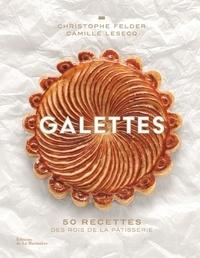 Christophe Felder et Camille Lesecq - Galettes.