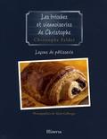 Christophe Felder - Leçons de pâtisserie - Tome 7, Les brioches et viennoiseries de Christophe.