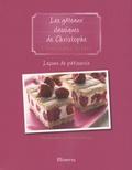 Christophe Felder - Leçons de pâtisserie - Tome 8, Les gâteaux classiques de Christophe.
