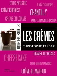 Christophe Felder - Les crèmes.