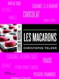 Christophe Felder - Les macarons.