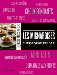 Christophe Felder - Les mignardises.
