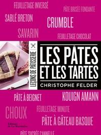 Christophe Felder - Les pâtes et les tartes.