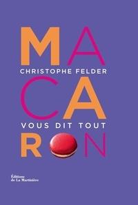 Macarons - Christophe Felder |