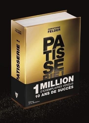 Pâtisserie !. 233 recettes, 3500 photos - L'ultime référence  Edition collector
