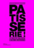 Christophe Felder - Pâtisserie ! - L'ultime référence.