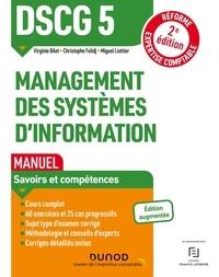 Christophe Felidj et Miguel Liottier - DSCG 5 Management des systèmes d'information - Manuel.