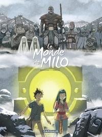 Christophe. Ferreira et Richard Marazano - Le Monde de Milo  - tome 7.