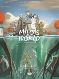 Christophe Ferreira et  Richard Marazano - Milo's World - Volume 3.