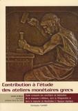 Christophe Flament - Contribution à l'étude des ateliers monétaires grecs - Etude comparée des conditions de fabrication de la monnaie à Athènes, dans le Péloponnèse et dans le royaume de Macédoine à l'époque classique.