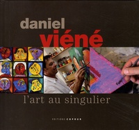Christophe Fleurov - Daniel Viéné - L'art au singulier.