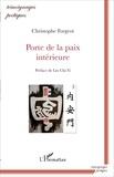 Christophe Forgeot - Porte de la paix intérieure.