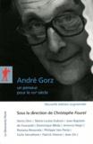 Christophe Fourel - André Gorz, un penseur pour le XXIe siècle.