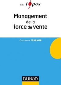 Christophe Fournier - Management de la force de vente.