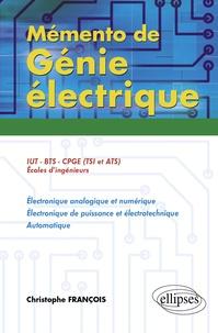 Christophe François - Mémento de Génie électrique - 50 Fiches de synthèse.