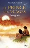 Christophe Galfard - Le prince des nuages Intégrale : .