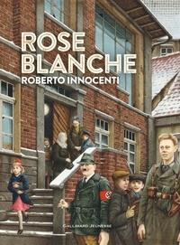 Christophe Gallaz et Roberto Innocenti - Rose Blanche.