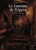 Christophe Gaultier - Le fantôme de l'Opéra Tome 2 : .