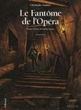 Christophe Gaultier - Le Fantôme de l'Opéra - Tome 2.