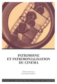 Christophe Gauthier - Patrimoine et patrimonialisation du cinéma.