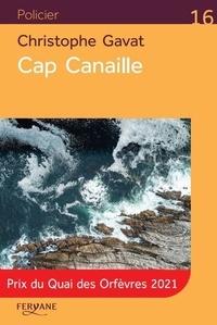 Christophe Gavat - Cap Canaille.