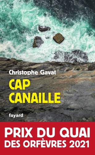 Cap Canaille. Prix du Quai des Orfèvres 2021