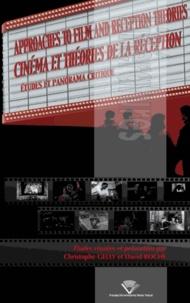 Christophe Gelly et David Roche - Cinéma et théories de la réception - Etudes et panorma critique.