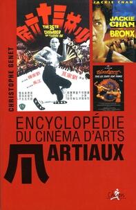 Christophe Genet - Encyclopédie du cinéma d'arts martiaux.