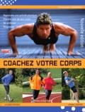 Christophe Geoffroy - Coachez votre corps - 200 exercices et programmes pour être en forme.
